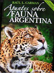 """Salió el libro """"Apuntes sobre Fauna Argentina"""", 3ra. edición"""