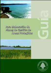 Guia para la elaboración de planes de manejo APN 2010