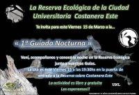 Santa Fe:  Visita Guiada Nocturna en la Res. Ecol.de la Ciudad Universitaria (RECU) - UNL
