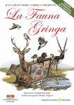 LA FAUNA GRINGA. Especies introducidas en la Argentina