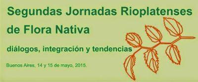 segundas jornadas rioplatenses de flora nativa