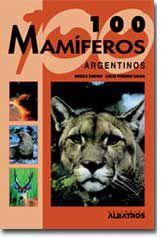 100 mamíferos argentinos